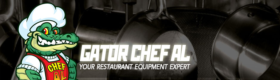 Chef Al's Blog – Gator Chef Restaurant Supply